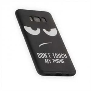 TPU Silikon Hülle Tasche für Samsung Galaxy S8 mit Druck Don t Touch My Phone - schwarz